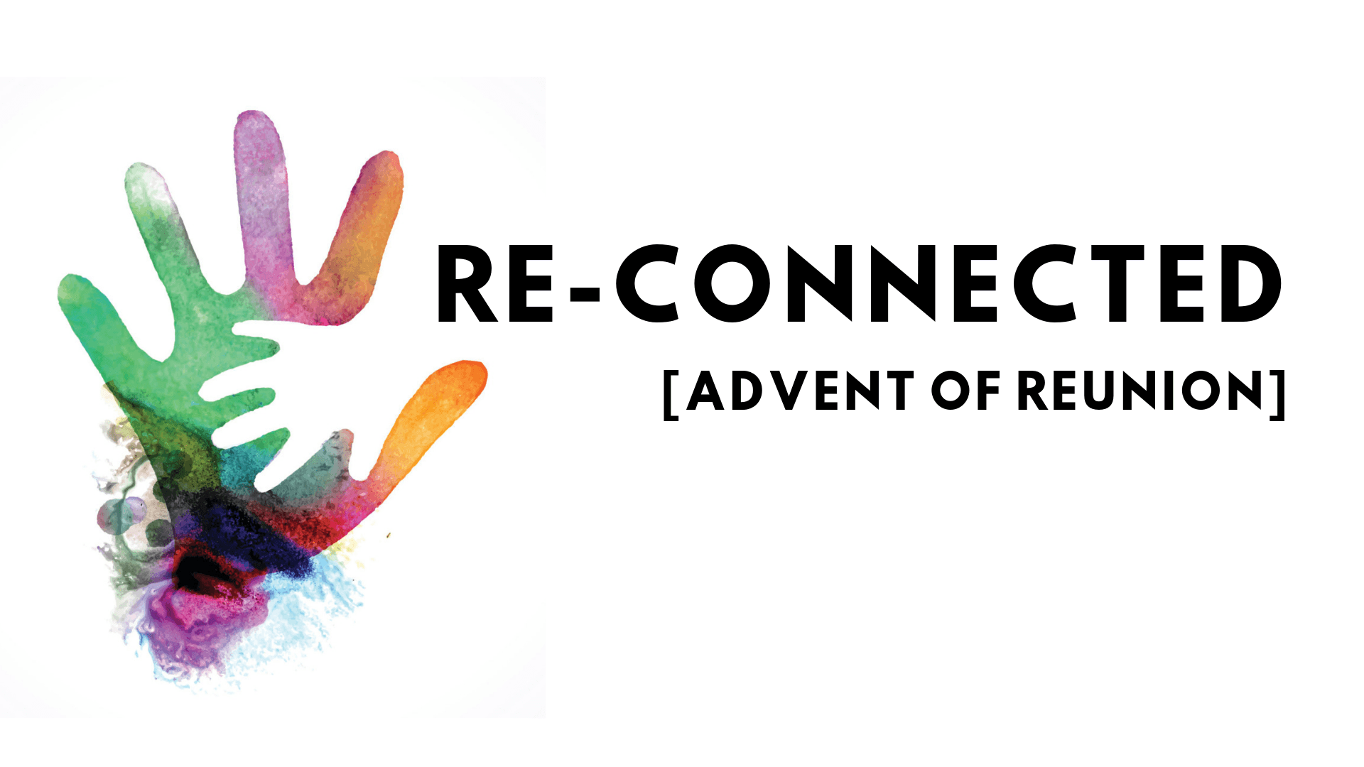 Reconnected Advent Series