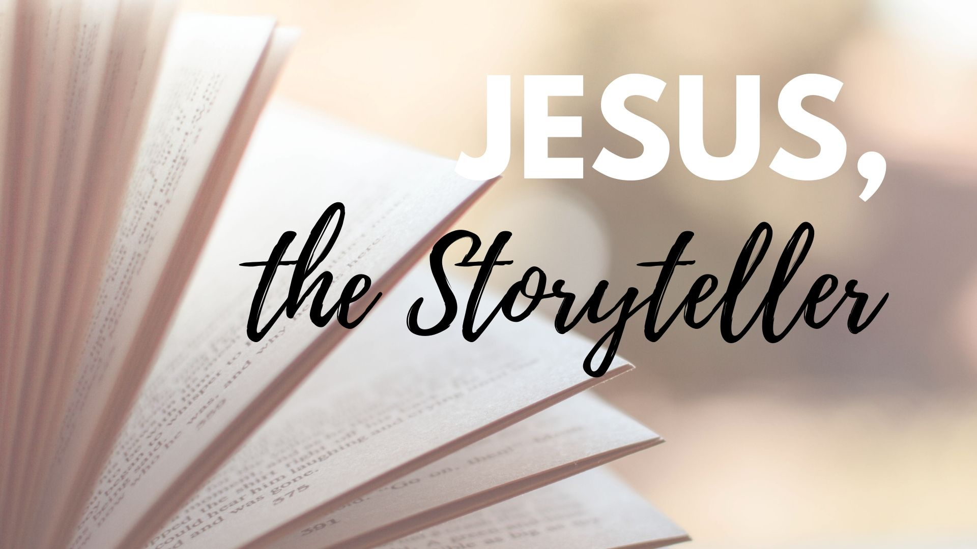 Jesus the Story Teller Title