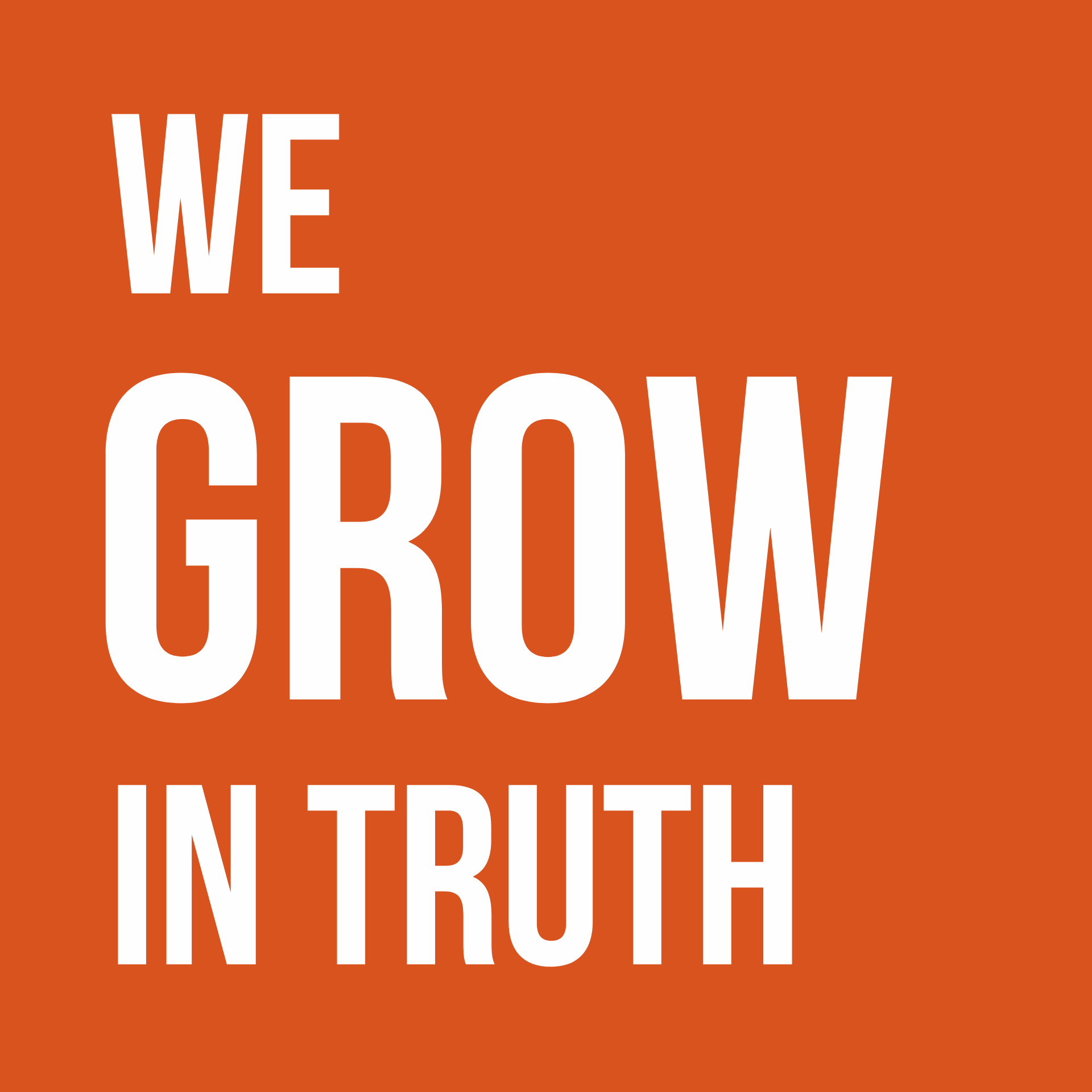 We Grow in Truth