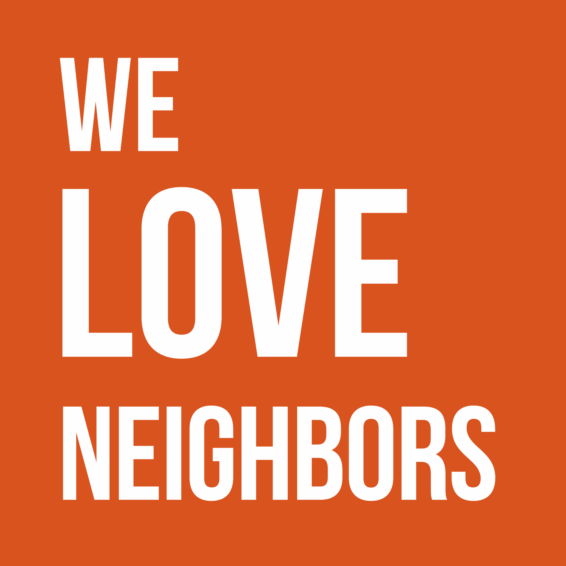 We Love Neighbors